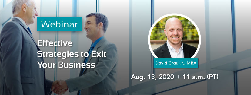 Effective Strategies to Exit Your Business - Aug. 13, 2020 at 11 ap.m. PT